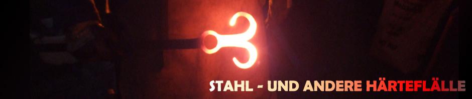 Stahl- und andere Härtefälle